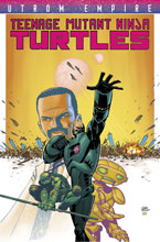 Image: Teenage Mutant Ninja Turtles Utrom Empire SC  - IDW Publishing