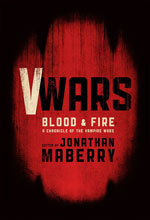 Image: V Wars Blood and Fire Prose HC  - IDW Publishing