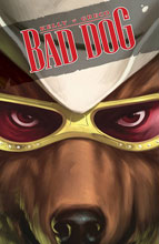 Image: Bad Dog Vol. 01: In the Land of Milk and Honey SC  - Image Comics