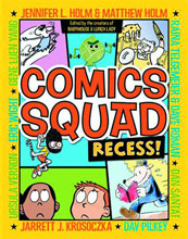 Image: Comics Squad: Recess! SC  - Random House Books For Young R