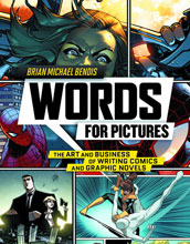 Image: Words for Pictures: Art & Business of Writing Comics and Graphic Novels SC  - Watson Guptill