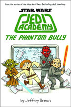 Image: Star Wars Jedi Academy Vol. 03: Phantom Bully HC  (Young Readers) - Scholastic Inc.
