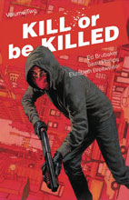Image: Kill or be Killed Vol. 02 SC  - Image Comics