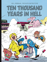 Image: Gil Jordan: Ten Thousand Years Hell HC  - Fantagraphics Books