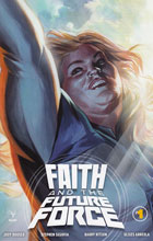 Image: Faith and the Future Force #1 (Massafera incentive cover - 00151) (20-copy) - Valiant Entertainment LLC