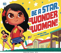 Image: Be a Star Wonder Woman Young Reader Picture Book  - Capstone Press