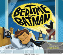 Image: Bedtime for Batman Young Reader Board Book  - Capstone Press