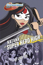 Image: DC Super Hero Girls: Young Reader Katana at Super Hero High HC  - Random House Books For Young R