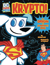 Image: DC Super Pets: Krypto - Origin of Superman's Dog  - Capstone Press