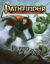 Image: Pathfinder Player Companion: Blood of the Sea SC  - Paizo, Inc