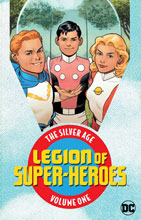 Image: Legion of Super-Heroes: The Silver Age Vol. 01 SC  - DC Comics