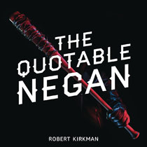 Image: Quotable Negan Warped Witticisms Obscene Observations HC  - Atria/Skybound Books