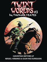 Image: Twixt 2 Worlds: Convention Sketches of Tom Yeates #3 - Bud's Art Books