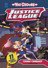 Image: Justice League: You Choose Young Readers - Cosmic Conquest SC  - Capstone Press