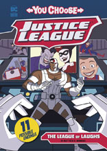 Image: Justice League: You Choose Young Readers - League of Laughs SC  - Capstone Press