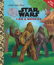Image: Star Wars Little Golden Book: I Am a Wookie  - Golden Books