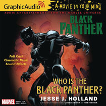 Image: Marvel Graphic Audio: Black Panther - Who is the Black Panther? CD  - Graphic Audio/The Cutting Corp