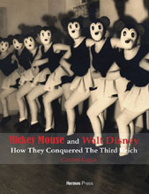 Image: Mickey Mouse & Walt Disney: How They Conquered the 3rd Reich HC  - Hermes Press