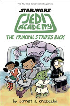 Image: Star Wars Jedi Academy Vol. 06: Principal Strikes Back HC  (Young Readers) - Scholastic Inc.