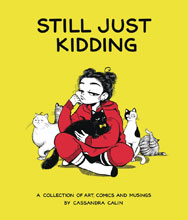 Image: Still Just Kidding: Collection of Art Comics & Musings HC  - 3D Total Publishing
