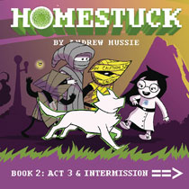 Image: Homestuck Vol. 02: Act 3 & 4 HC  - Viz LLC