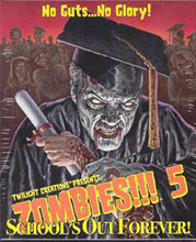 Image: Zombies!!! 5: School's Out Forever  -