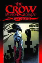 Image: Crow: Midnight Legends Vol. 03 - Wild Justice SC  - IDW Publishing