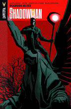 Image: Shadowman: Deadside Blues SC  - Valiant Entertainment LLC
