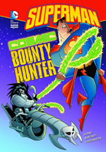 Image: DC Super Heroes Young Readers: Superman - Cosmic Bounty Hunter SC  - Capstone Press