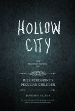 Image: Miss Peregrine's Peculiar Children Book 2: Hollow City HC  - Quirk Books