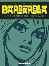 Image: Barbarella and The Wrath of the Minute-Eater HC  - Humanoids Inc
