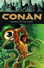 Image: Conan Vol. 19: Xuthal of the Dusk HC  - Dark Horse Comics