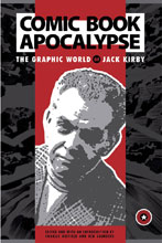 Image: Comic Book Apocalypse: The Graphic World of Jack Kirby SC  - IDW Publishing