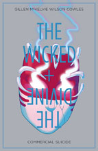 Image: Wicked + the Divine Vol. 03: Commercial Suicide SC  - Image Comics
