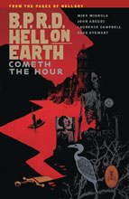 Image: B.P.R.D. Hell on Earth Vol. 15: Cometh the Hour SC  - Dark Horse Comics