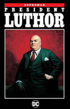 Image: Superman: President Luthor SC  - DC Comics