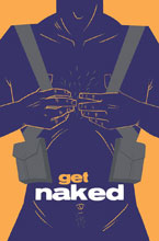 Image: Get Naked Original Graphic Novel  - Image Comics