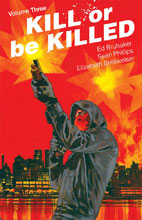 Image: Kill or be Killed Vol. 03 SC  - Image Comics