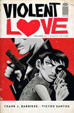 Image: Violent Love Vol. 02: Hearts on Fire SC  - Image Comics