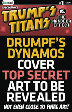 Image: Trump's Titans vs. the Mandela Effect #1 (cover C - Drumpf's Dynamos variant)  [2018] - Keenspot Entertainment