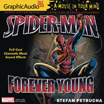 Image: Spider-Man Audio CD: Forever Young  - Graphic Audio/The Cutting Corp