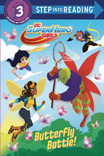 Image: DC Super Hero Girls: Butterfly Battle  - Random House Books For Young R