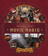Image: J.K. Rowlings Wizarding World - Movie Magic Vol. 03: Amazing Artifacts  - Candlewick Press