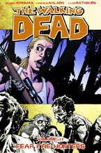 Image: Walking Dead Vol. 11: Fear the Hunters SC  - Image Comics