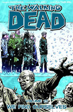 Image: Walking Dead Vol. 15: We Find Ourselves SC  - Image Comics