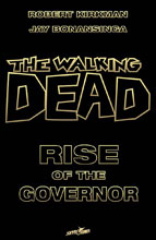 Image: Walking Dead: Rise of the Governor Novel Deluxe Slipcased HC  - Image Comics