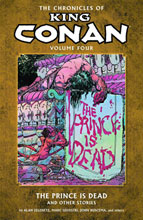 Image: Chronicles of King Conan Vol. 04: The Prince is Dead & Other Stories SC  - Dark Horse Comics