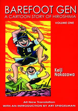 Image: Barefoot Gen Vol. 01: Cartoon History Of Hiroshima SC  - Last Gasp