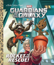 Image: Guardians of the Galaxy: Rocket to the Rescue! Little Golden Book  - Random House Books For Young R
