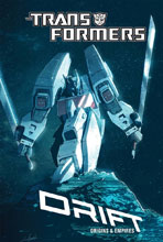 Image: Transformers Drift: Origins & Empires SC  - IDW Publishing